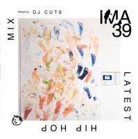 DJ CUTS : IMA#39 (MIX-CD)