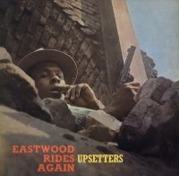 UPSETTERS : EASTWOOD RIDES AGAIN (LP/180g/color vinyl)