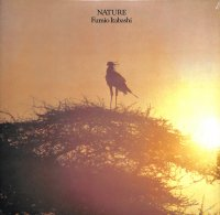 板橋文夫 - Fumio Itabashi : Nature (LP)