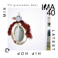 grooveman Spot : IMA#40 (MIX-CD)