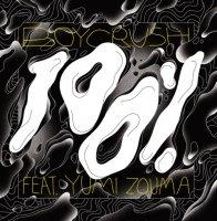 """予約商品・BOYCRUSH : 100% feat.Yumi Zouma (LORD ECHO Remix) (7"""")"""