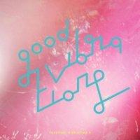 堀込泰行 : GOOD VIBRATIONS 2 (EP)