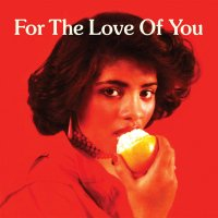 V.A : FOR THE LOVE OF YOU (2LP)