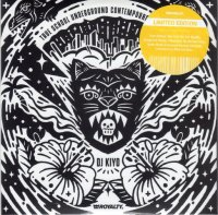 DJ KIYO : TRUE SCHOOL UNDERGROUND CONTEMPORARY (RE-ISSUE)   (MIX-CD)
