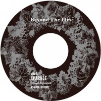 Beyond The Time : Sparkle / Long Hot Summer (7