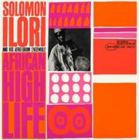 Solomon Ilori and his Afro-Drum Ensemble : African High Life (LP)