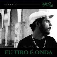MARCELO D2 : EU TIRO E ONDA  (LP)