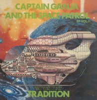 TRADITION : CAPTAIN GANJA & THE SPACE PATROL EP vol.1 (7