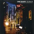 DJ Mu-R / One Shape (MIX-CD/紙ジャケ)