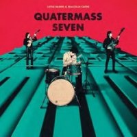 予約商品・Little Barrie & Malcolm Catto : Quatermass Seven (LP)