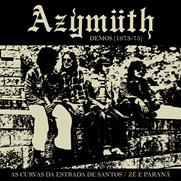 Azymuth : As Curvas Da Estrada De Santos/Ze E Parama ( Demos 1973-1075) (7