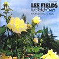 Lee Fields / Let's Talk It Over (CD/USED/M)