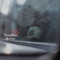 NAUTILUS : Refrain (LP)