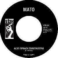 "MATO : ALSO SPRACH ZARATHUSTRA (7"")"