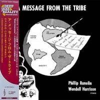 PHILLIP RANELIN & WENDELL HARRISON : A MESSAGE FROM THE TRIBE (LP/with Obi)