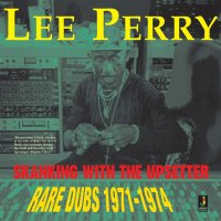 予約商品・Lee Perry : Skanking With The Upsetter:Rare Dubs 1971-1974 (LP)