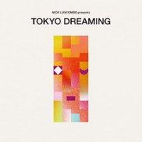 予約商品・V.A : Tokyo Dreaming (2LP)
