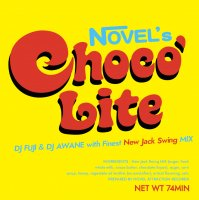 DJ FUJI & DJ AWANE : CHOCO LITE NEW JACK SWING MIX (MIX-CD)
