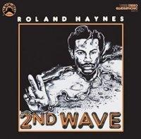 予約商品・Roland Haynes : 2nd Wave (LP)