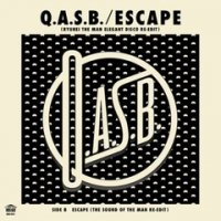 予約商品・Q.A.S.B. : ESCAPE (RYUHEI THE MAN ELEGANT DISCO RE-EDIT)C/W(THE SOUND OF THE MAN RE-EDIT) (7