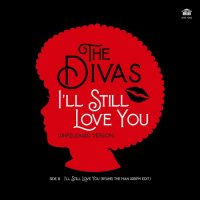 予約商品・THE DIVAS : I'LL STILL LOVE YOU (7