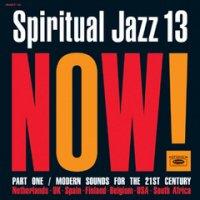 V.A.  :  Spiritual Jazz 13: NOW Part 1 (2LP)
