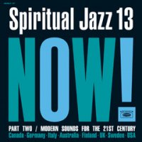 予約商品・V.A.  :  Spiritual Jazz 13: NOW Part 2 (2LP)