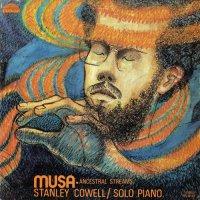 Stanley Cowell : Musa-Ancestral Streams (LP/180g)