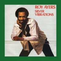 Roy Ayers : Silver Vibrations (2LP)