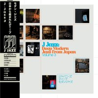 予約商品・V.A. : J-JAZZ (和ジャズ)VOL.3 - DEEP MODERN JAZZ FROM JAPAN (3LP)