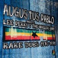 予約商品・AUGUSTUS PABLO : MEETS LEE PERRY & THE WAILERS BAND:RARE DUBS 1970-1971 (LP)
