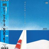 予約商品・NORIKI : DREAM CRUISE (LP)