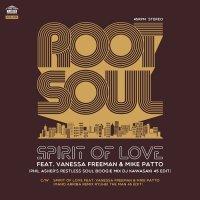 ROOT SOUL : SPIRIT OF LOVE (Phil Asher's Restless Soul Boogie Mix DJ KAWASAKI 45 EDIT) (7