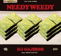 予約商品・DJ GAJIROH (BONG BROS) : NEEDYWEEDY (MIX-CD)