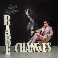 MAYER HAWTHORNE : RARE CHANGE / ONLY YOU (7