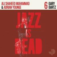 ADRIAN YOUNGE & ALI SHAHEED MUHAMMAD : Gary Bartz (LP)