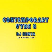 DJ KENTA (ZZ PRODUCTION) : Contemporary Vybe 8 (MIX-CD)
