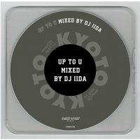 予約商品・DJ IIDA : Up to U (MIX-CD)