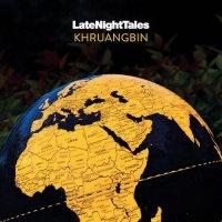 Khruangbin : Late Night Tales: Khruangbin (2LP+DL)