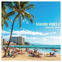 DJ Yama : SEASIDE VIBES 2 (MIX-CD)