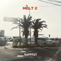予約商品・HAPPFAT : MELT 2 (MIX-CD)