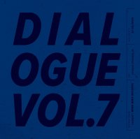 予約商品・DJ GAJIROH : DIALOGUE VOL.7 (MIX-CD)