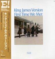 予約商品・KING JAMES VERSION : First Time We Met (LP)