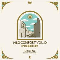 DJ KIYO : NEO COMFORT 10 - AFTERNOON EASE (MIX-CD)