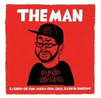 予約商品・DJ CHUCK-TEE feat. MACKA-CHIN,GOCCI,KASHI DA HANDSOME : THE MAN (7