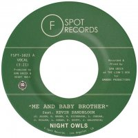 """NIGHT OWLS : Me And Baby Brother b/w School Girl Crush (7"""")"""