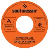 予約商品・Cookin' On 3 Burners : The World is Cold b/w Ms. FatBooty (7
