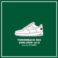 DJ NAMU :  THROWBACK MIX 2000-2009 vol.8 (MIX-CD)