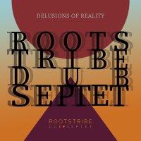 予約商品・Rootstribe Dub Septet : Delusions Of Reality (LP)