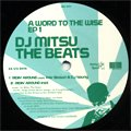 DJ Mitsu The Beats / A Word To The Wise EP1 (12')